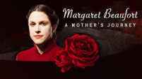 Margaret Beaufort: A Mother's Journey