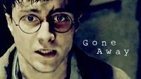 Harry Potter || Gone Away