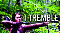 The Hunger Games || I Tremble