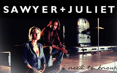 Sawyer+Juliet || I Need To Know
