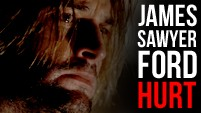 James [Sawyer] Ford || Hurt