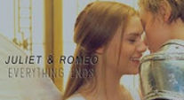 Everything Ends | Romeo & Juliet