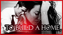 To Build A Home - Jack/Kate