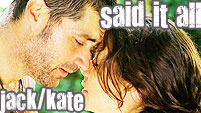 Said It All - Jack & Kate