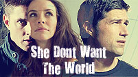 She Don't Want The World - Jack/Kate/Dean