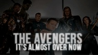 The Avengers | It's Almost Over Now