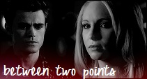 between two points ; stefan/caroline