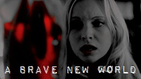 a brave new world || caroline forbes