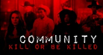 community; horror movie trailer