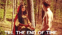 till the end of time | red riding hood + the big bad wolf