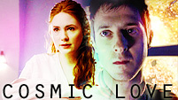 Cosmic Love; Amy/Rory