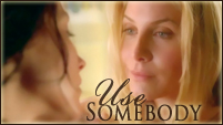 Use Somebody || Kuliet (ft Skate/Jate) AU
