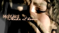 Might Not Make It Home || Jate (Lost)
