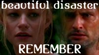 Beautiful Disaster: Part Four: Remember