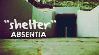 shelter || absentia