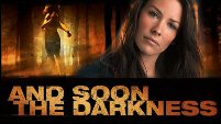 And Soon The Darkness - Trailer