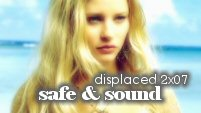 displaced - 2.07 safe & sound