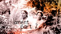 Lament Part 2 | Kavin-Kuliet
