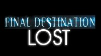 Final Destination: LOST