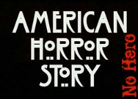 American Horror Story II We Need A Hero