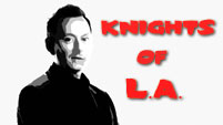 Knights of L.A. - A Lost Original Trailer