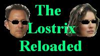 The Lostrix Reloaded