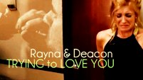 Trying to Love You (Rayna&Deacon)