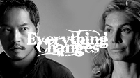 Everything Changes (Miles/Juliet)