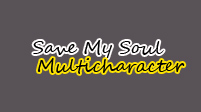 Multicharacter; Who Will Save My Soul?