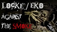 Locke/Eko against the smoke